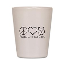 Peace, Love, and Cats! Shot Glass