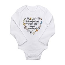 Until One Has Loved An Animal Long Sleeve Infant B