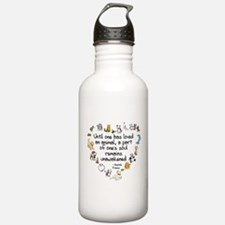 Until One Has Loved An Animal Sports Water Bottle