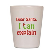 Santa I Can Explain Shot Glass