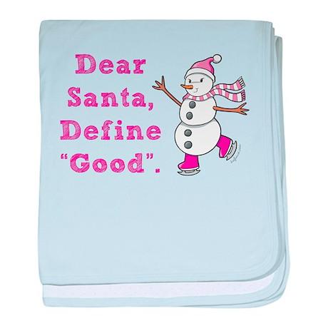 "Define ""Good"" Santa baby blanket"