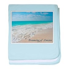 Dreaming of Cancun baby blanket