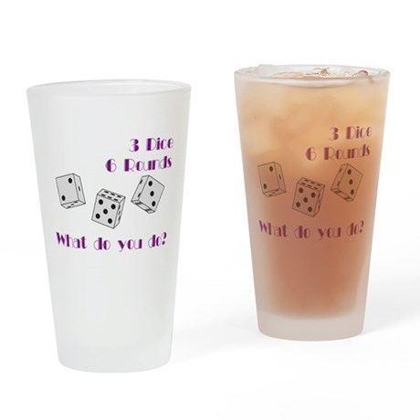 Three Dice... Pint Glass