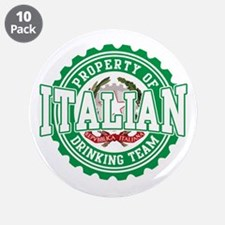 """Property of Italian Drinking 3.5"""" Button (10 pack)"""