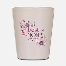 Best Mom Ever 3 Shot Glass