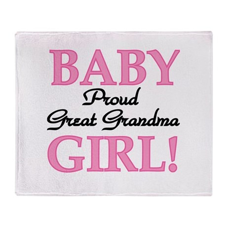 Baby Girl Great Grandma Throw Blanket