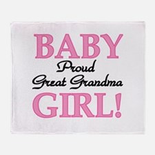 Baby Girl Great Grandma Throw Blanket