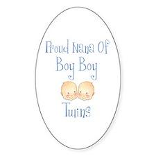 Proud Nana of Boy Twins Oval Decal