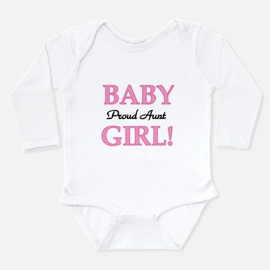 Baby Girl Proud Aunt Long Sleeve Infant Bodysuit