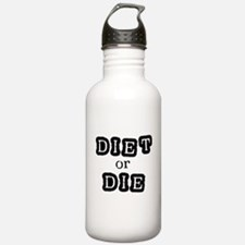 Diet or Die Water Bottle