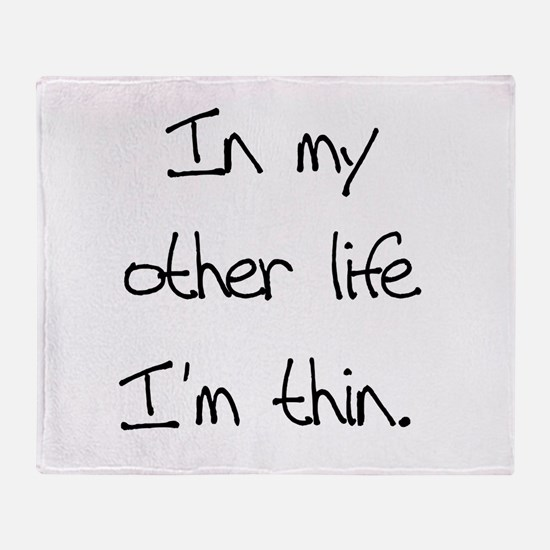 Other Life Diet Humor Throw Blanket