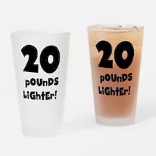 20 Pounds Lighter Pint Glass