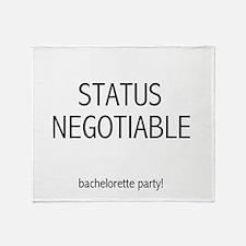 Status Negotiable Bachelorett Throw Blanket