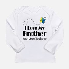 Down Syndrome Brother Long Sleeve Infant T-Shirt