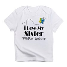 Down Syndrome Sister Infant T-Shirt