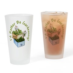 I'd Rather Be Gardening Pint Glass