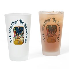 I'd Rather Be Sewing! Pint Glass
