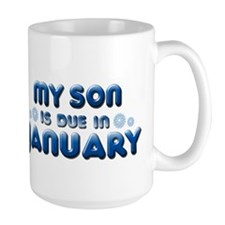 My Son is Due in January Mug