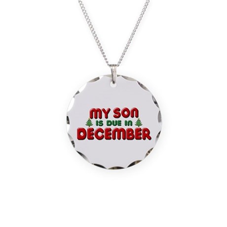 My Son is Due in December Necklace Circle Charm
