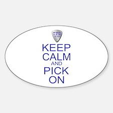 Keep Calm Pick On (Parody) Decal