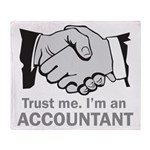 Trust Me. I'm an accountant Throw Blanket