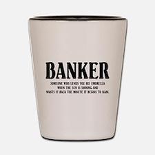 Funny Banker Shot Glass