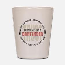 Trust Bartender Shot Glass