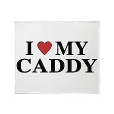 I Love My Caddy Throw Blanket