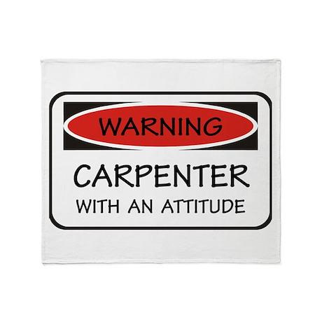 Attitude Carpenter Throw Blanket