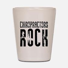 Chiropractors Rock Shot Glass
