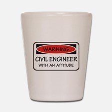 Attitude Civil Engineer Shot Glass