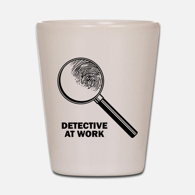 Detective At Work Shot Glass
