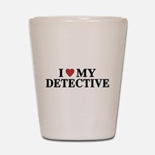 I Love My Detective Shot Glass