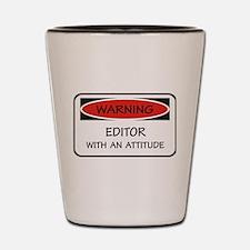 Attitude Editor Shot Glass