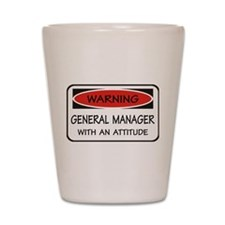 Attitude General Manager Shot Glass