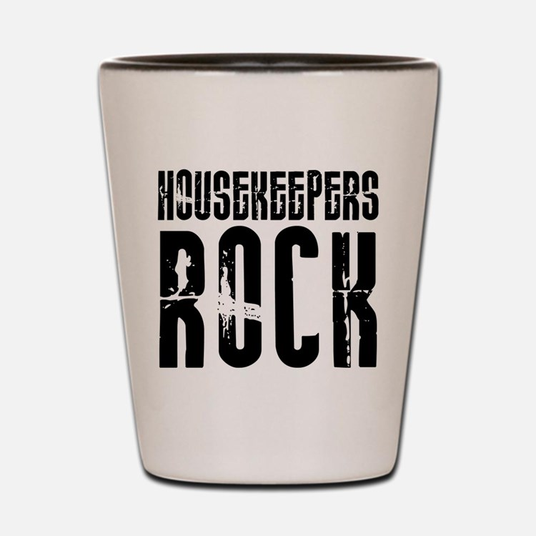Housekeepers Rock Shot Glass