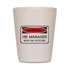 Attitude HR Manager Shot Glass