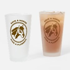 Ride A Plumber Pint Glass