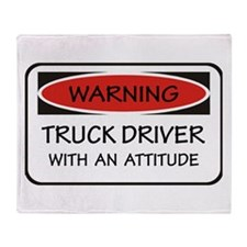 Attitude Truck Driver Throw Blanket