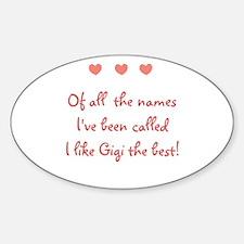 Of all the names I like GIGI Decal