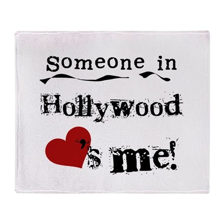 Hollywood Loves Me Throw Blanket