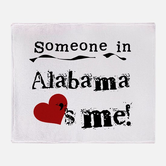 Someone in Alabama Throw Blanket