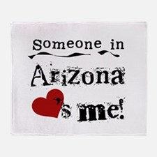 Someone in Arizona Throw Blanket