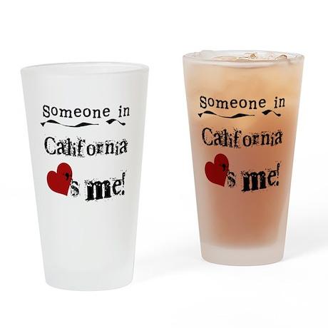 Someone in California Pint Glass