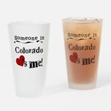 Someone in Colorado Pint Glass