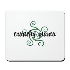 Crunchy mama Mousepad