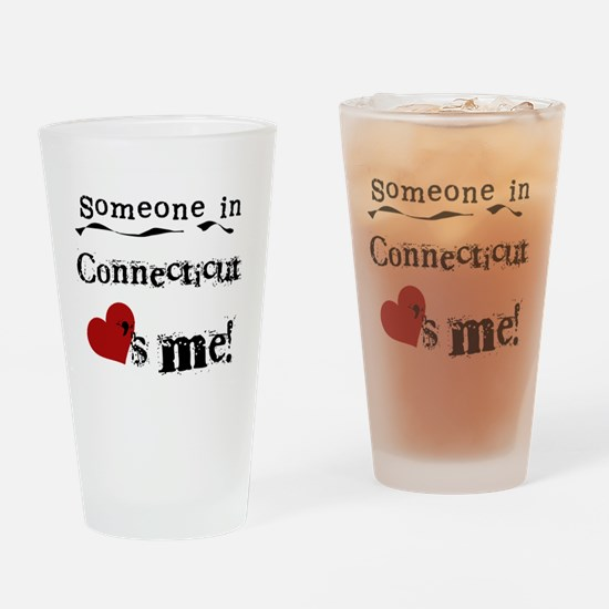 Someone in Connecticut Pint Glass