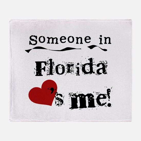 Someone in Florida Throw Blanket