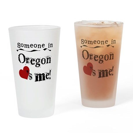 Someone in Oregon Pint Glass