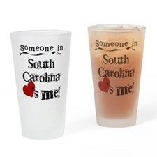 Someone in South Carolina Pint Glass